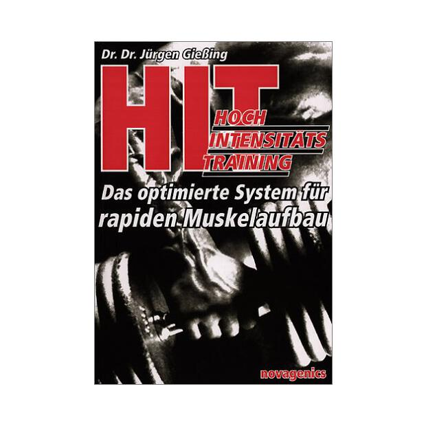 HIT-Hochintensitätstraining (Dr. Dr. Jürgen Gießing)